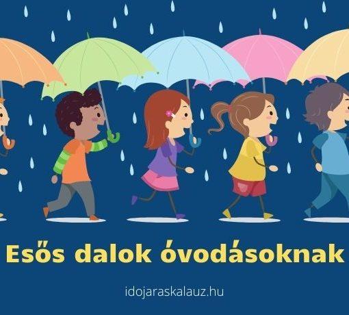 esős dalok óvodásoknak, gyerekeknek