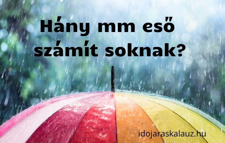 hány mm eső számít soknak