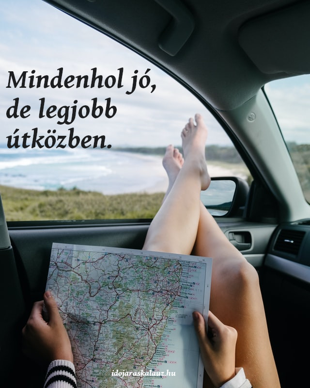 utazás idézet, mindenhol jó